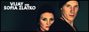 Vijay & Sofia Zlatko DJ